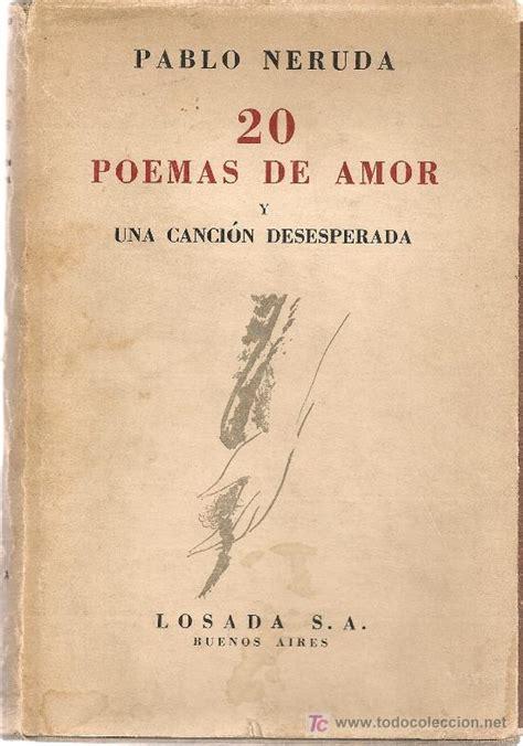 poema n 20 veinte poemas de amor y una cancin el blog de lola trabajo 20 poemas de amor y una canci 211 n