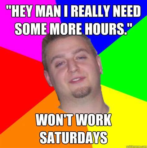 Employee Meme - scumbag employee memes quickmeme