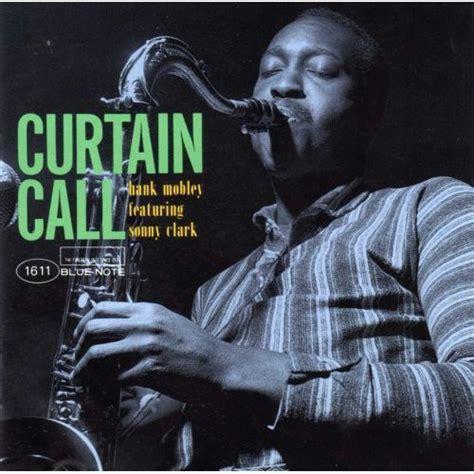 curtain call album cover curtain call hank mobley mp3 buy full tracklist