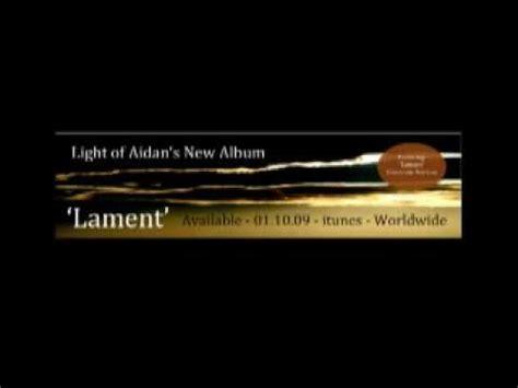 Light Of Aidan by Light Of Aidan Lament Cinematic Celtic Version