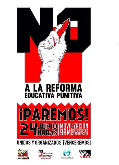 imagenes reforma educativa acusan a reforma educativa de quot destruir toda memoria de la