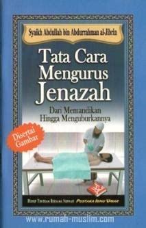 Tata Cara Mengurus Tanah Rumah tata cara mengurus jenazah 187 187 toko buku islam jual buku islam toko buku dvd