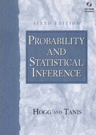 Probability And Statistical Inference 9th Edition hogg and tanis probability and statistical inference