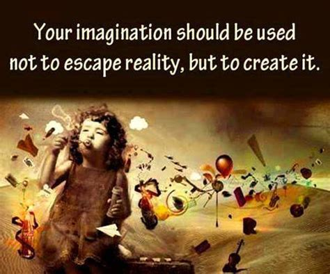 imagination creates reality how to awaken your imagination and realize your dreams books being unique 17 your imagination should be used not to