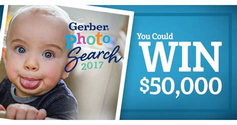 Baby Sweepstakes 2017 - gerber baby contest 2017 you could win 50 000