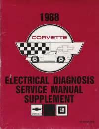 free service manuals online 1988 chevrolet corvette lane departure warning 1988 chevrolet corvette electrical diagnosis factory service manual supplement softcover