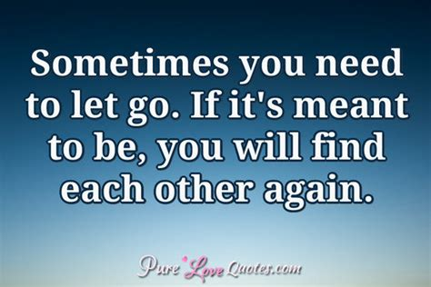 it s justuff the of letting go books sometimes you need to let go if it s meant to be you
