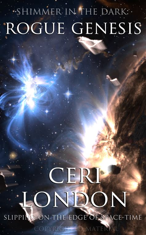 who was the author of genesis with ceri author of rogue genesis