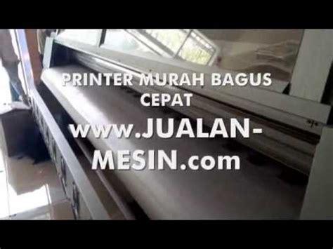 Jual Printer Terbaik by Jual Mesin Printer Murah Jual Printer Cetak Digital