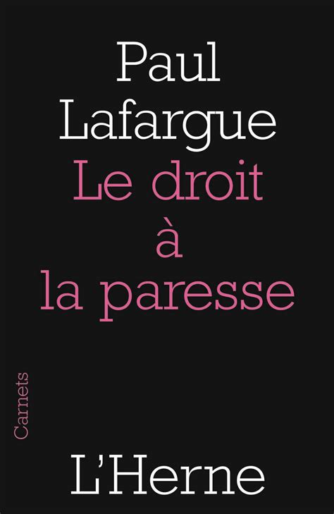 paul lafargue le droit 224 la paresse blog notes