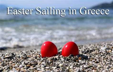 sailing dinghy greece easter sailing in greece seafarer cruising sailing
