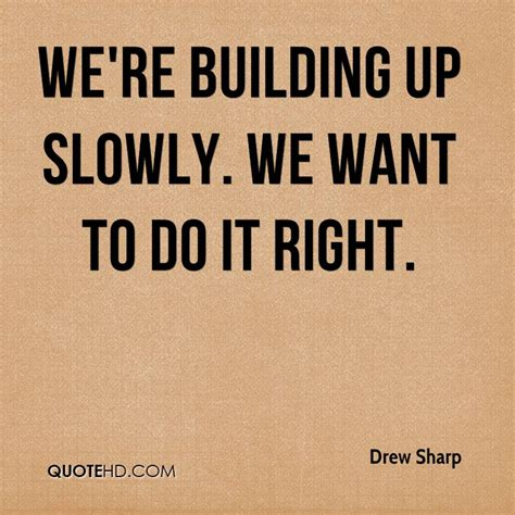 building quotes drew sharp quotes quotehd