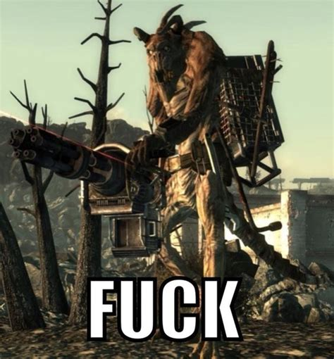 Deathclaw Meme - deathclaw with a minigun fallout 3 we and how to get