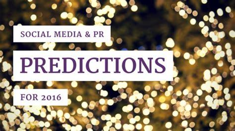 social studies december 4 2015 ellipses pr 2016 predictions for pr social media ellipses pr