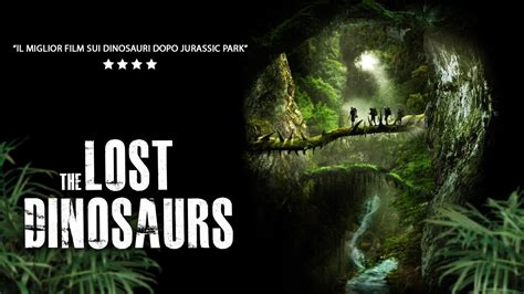 the lost trailer ita the lost dinosaurs trailer italiano ufficiale hd