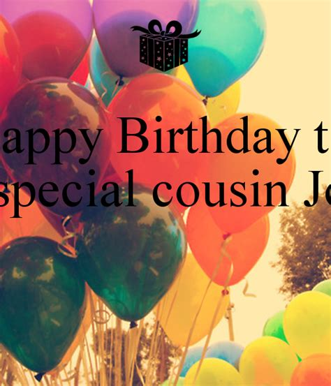 Happy Birthday To A Special Cousin by Happy Birthday To My Special Cousin Jovan Poster Igor