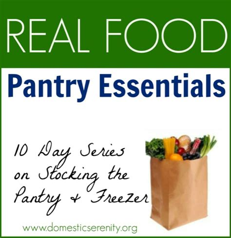Food Pantry Definition by 75 Real Food Pantry Essentials What We Stock In Our Kitchen Domestic Serenity