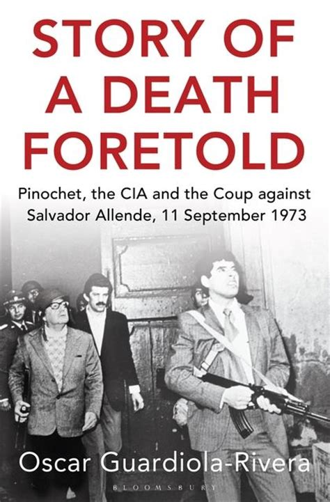 jade rivera saves the president books story of a foretold pinochet the cia and the coup