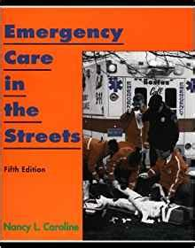 nancy caroline s emergency care in the streets student workbook orange books emergency care in the streets 9780316128919 medicine