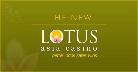 lotus asia casino lotus asia casino launches new sleeker website