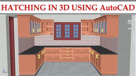 autocad tutorial kitchen 3d kitchen part 7 hatching in 3d using autocad youtube