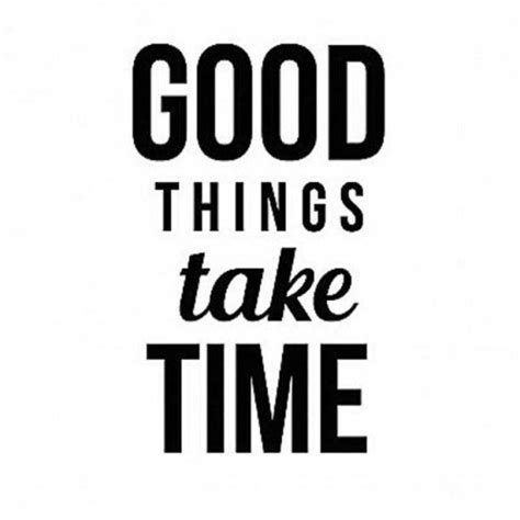 Kaos Quotes Things Take Time things take time quotes image quotes at