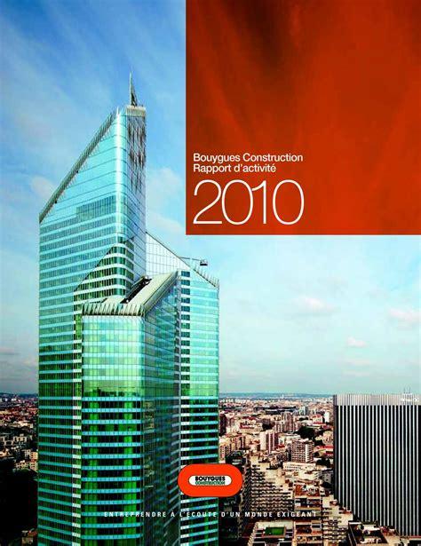 si鑒e bouygues construction calam 233 o bouygues construction rapport d activit 233 2010