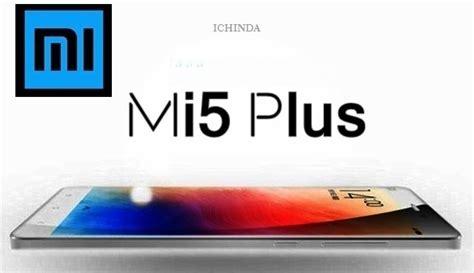 Mi 5 Plus xiaomi mi5 plus price in india release date