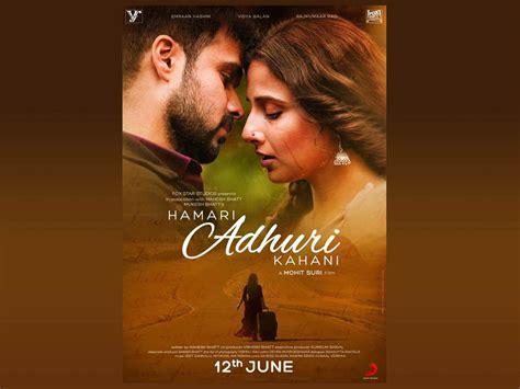 full hd video of hamari adhuri kahani hamari adhuri kahani full movie online hd 720p mirardesi