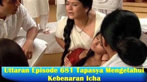 Uttaran Episode uttaran episode 681 tapasya mengetahui kebenaran icha