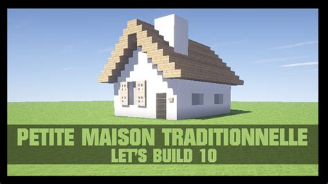 Minecraft Construire Une Maison 1919 by Tuto Comment Construire Une Maison Dans Minecraft