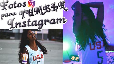 imagenes tumblr para instagram c 211 mo hacer fotos sexys y tumblr para instagram