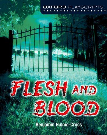 oxford playscripts blood brothers oxford playscripts flesh and blood oxford university press