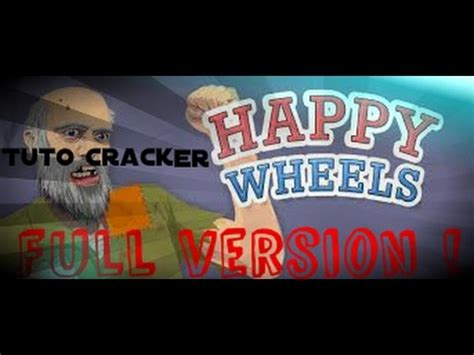 happy wheels full version cracked download tuto cracker happy wheels full version youtube
