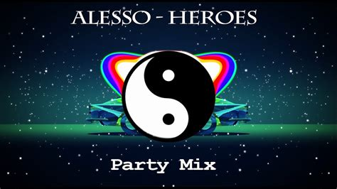 alesso heroes we could be alesso heroes we could be ft tove lo mix