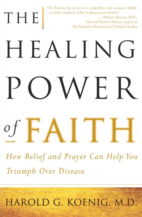 the power of faith books the healing power of faith book by harold koenig
