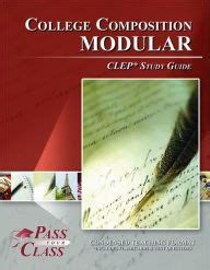 College Composition Clep Essay by College Composition Modular Clep Test Study Guide Passyourclass By Passyourclass Paperback