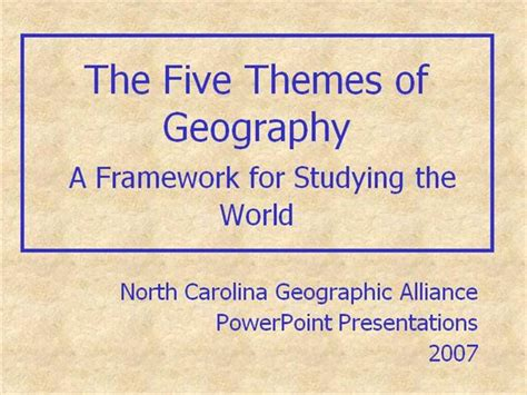 themes of geography powerpoint presentations five themes of geography authorstream