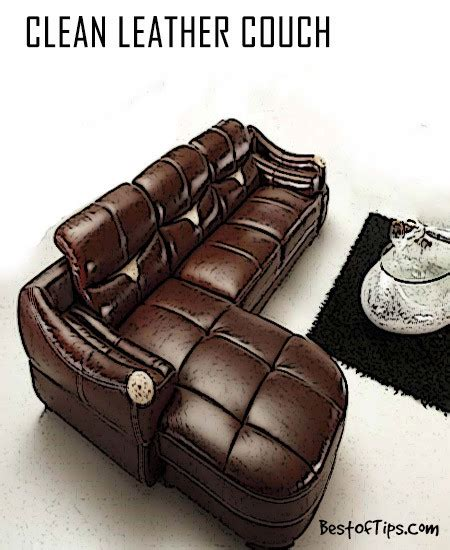 how do u clean leather couch how to clean leather couch bestoftips