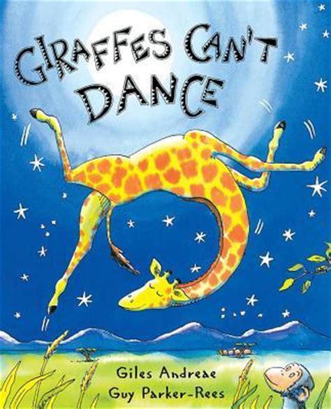 libro giraffes cant dance giraffes can t dance giles andreae 9780439287197