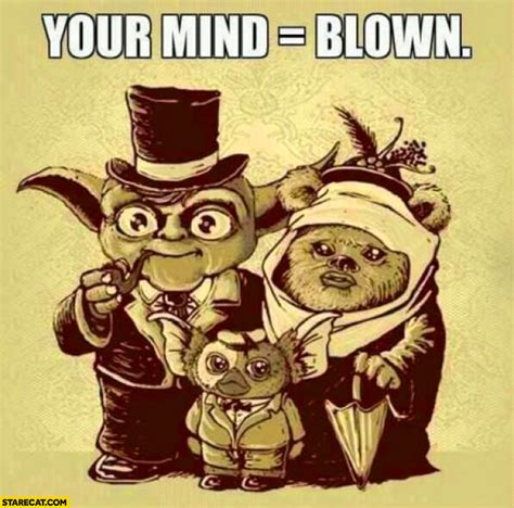 Star Wars Geek Yoda And Microsoft Neither Can Count - star wars ewoks yoda family your mind blown starecat com