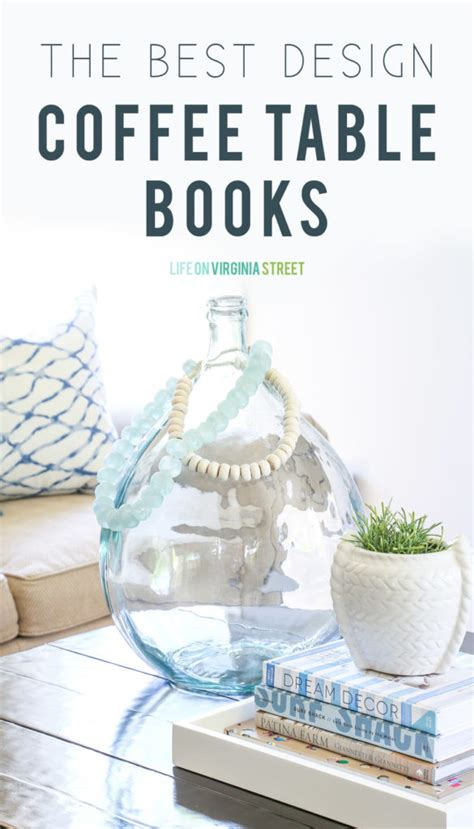 My Favorite Design Coffee Table Books Life On Virginia Most Popular Coffee Table Books