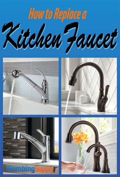 how to replace your kitchen faucet how to replace a kitchen faucet