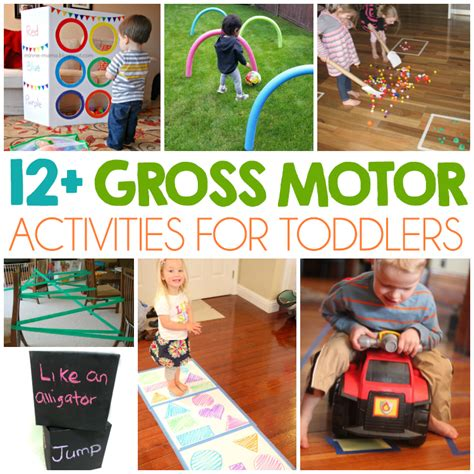 infant gross motor activities 12 gross motor skills for toddlers i arts n crafts