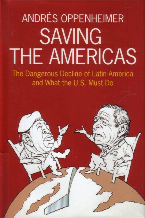 libro something to declare saving the americas el blog de andr 233 s oppenheimer