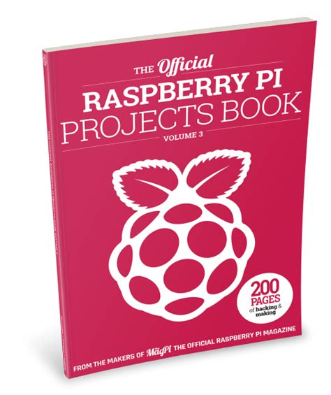 the raspberry pi 3 project book more project ideas with step by step configuration guides and programming exles in python and node js books the official projects book volume 3 out now raspberry pi