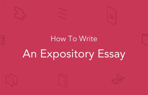 How To Write A Expository Essay by How To Write An Expository Essay Structure Essaypro