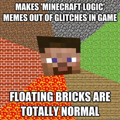 Funny Minecraft Memes - makes minecraft logic memes out of glitches in game
