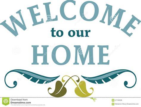 welcome to our house welcome to our house 28 images welcome to our house quotes quotesgram welcome to