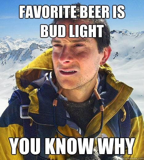 Bud Light Meme - 36 very funny drunk meme will definitely make you laugh